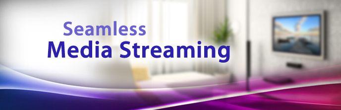 HD media Streaming