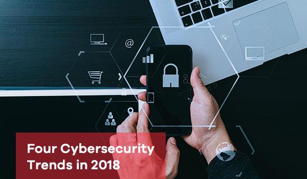 4 روند امنیت سایبری در سال 2018